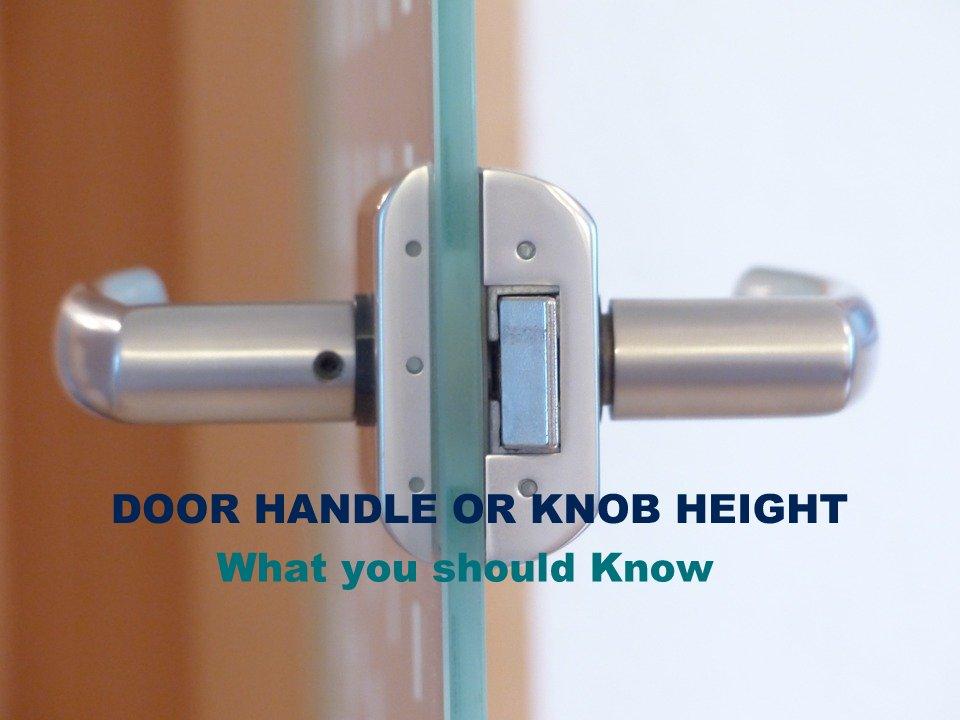 door handle height knob height